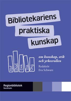 Bibliotekariens-praktiska-kunskap_290px.jpg